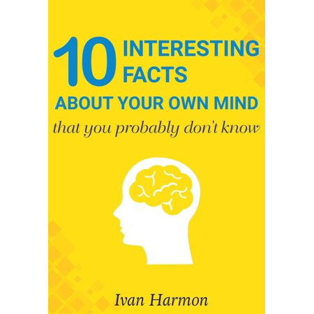 10 Interesting Facts About Your Own Mind That You Probably Don't Know - eBook](10 Interesting Facts Halloween)