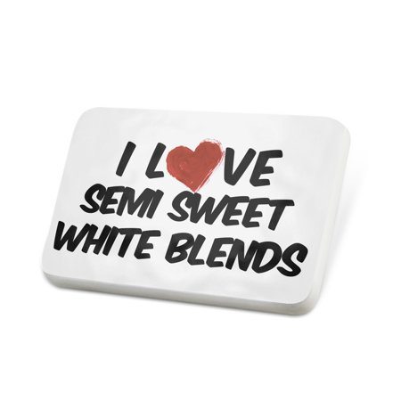 Porcelein Pin I Love Semi Sweet White Blends Wine Lapel Badge – NEONBLOND