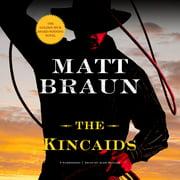 The Kincaids - Audiobook