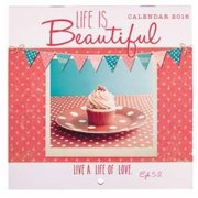 Christian Art Gifts 361181 Calendar 2016 Life Is Beautiful-Live A Life Of Love - Small