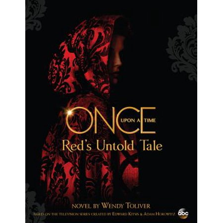 Once Upon a Time : Red's Untold Tale (Peter Pan Once Upon A Time Love Story)