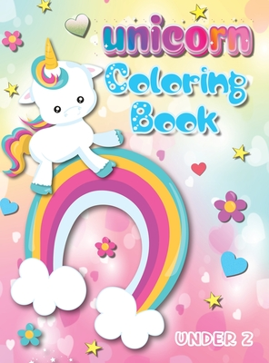 - Unicorn Coloring Book Under 2: Big Book For Kids Over 100 Coloring Pages  Great Gift For Girl And Boy Hardback - Walmart.com - Walmart.com