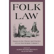 Folk Law : Essays in the Theory and Practice of Lex Non Scripta