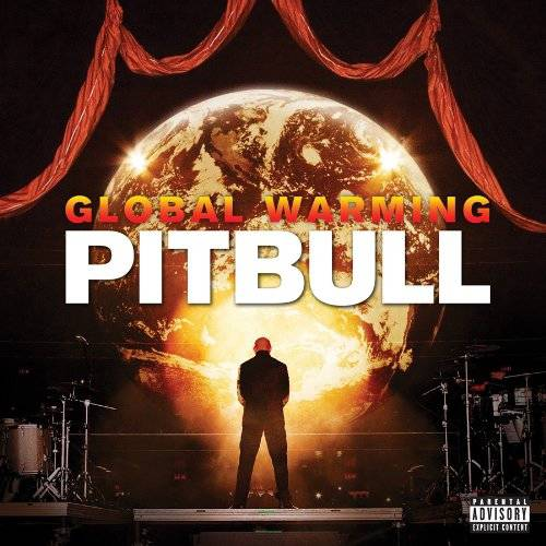 Global Warming (Explicit)