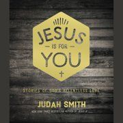 Jesus Is For You - Audiobook