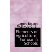 Elements of Agriculture; For Use in Schools