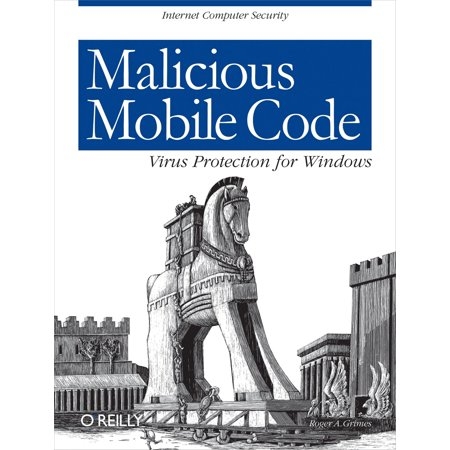 Malicious Mobile Code - eBook (Best Mobile Malware Protection)