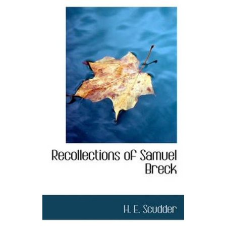 Recollections of Samuel Breck - image 1 of 1