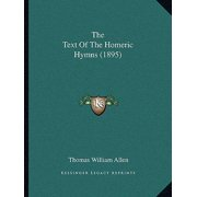 The Text of the Homeric Hymns (1895) Paperback
