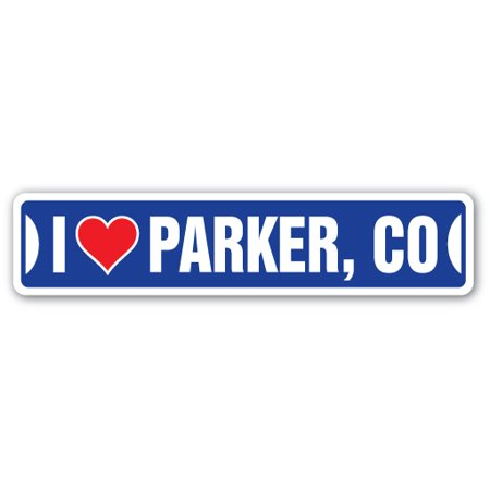 I LOVE PARKER, COLORADO Street Sign co city state us wall road décor gift](Halloween Parker Co Events)