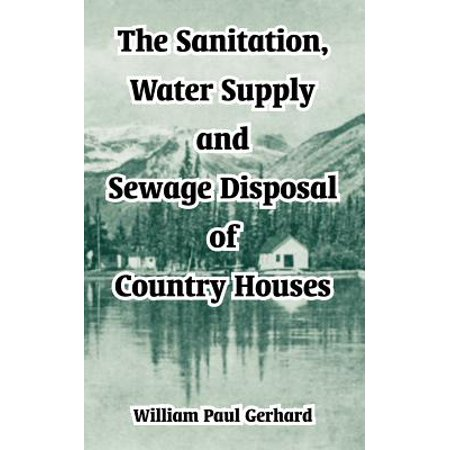 The Sanitation, Water Supply and Sewage Disposal of Country (Country Supply)