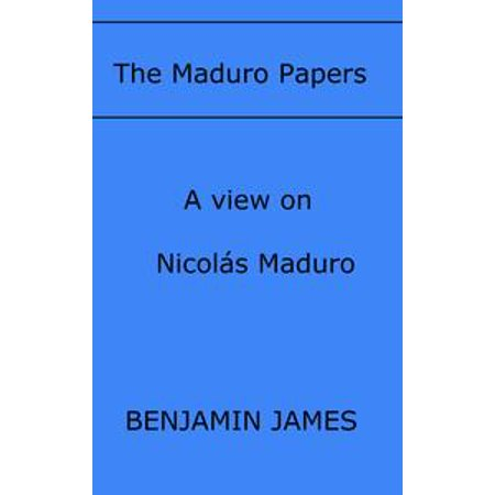 (The Maduro Papers - eBook)