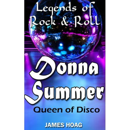 Legends of Rock & Roll: Donna Summer - eBook - Donna Summer 70s