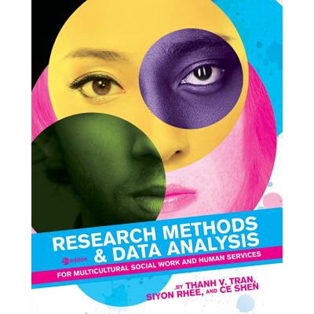 Research Methods & Data Analysis for Multicultural Social Work and Human