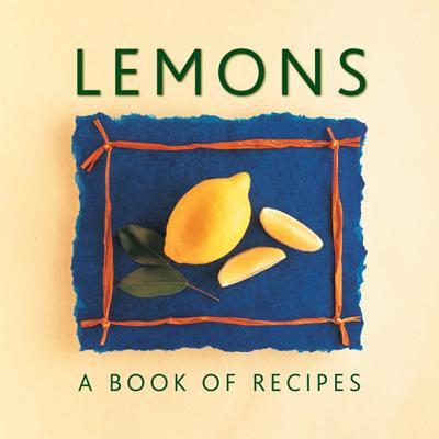 Lemons : A Book of Recipes