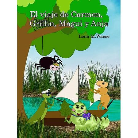 El viaje de Carmen, Grillin, Magui y Anja - eBook