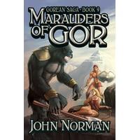 Gorean Saga: Marauders of Gor (Paperback)