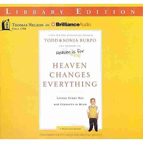 Heaven Changes Everything: Living Every Day with Eternity in Mind: Library Edition