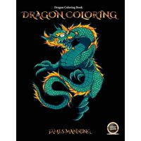 Dragon Coloring Book: Dragon Coloring Book: A coloring (colouring) book for adults with 40 pictures of dragons to color (colour) (Paperback)