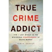 True Crime Addict - eBook