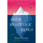 Our Homesick Songs - eBook