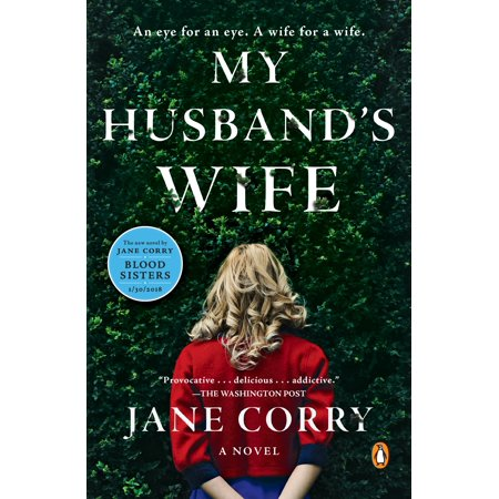 My Husbands Wife   A Novel