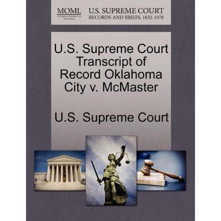 U S  Supreme Court Transcript Of Record Oklahoma City V  Mcmaster