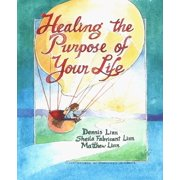 Healing the Purpose of Your Life - eBook
