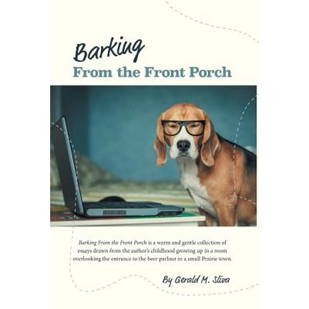 Barking from the Front Porch