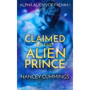 Claimed by the Alien Prince - eBook