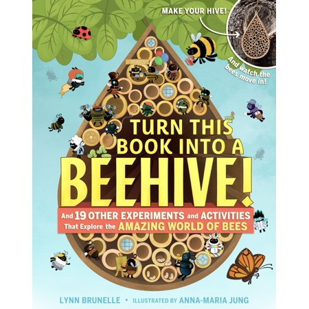 Turn This Book Into a Beehive! - Paperback