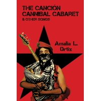 The Canción Cannibal Cabaret & Other Songs (Paperback)