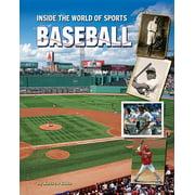 Inside the World of Sports: Baseball (Hardcover)