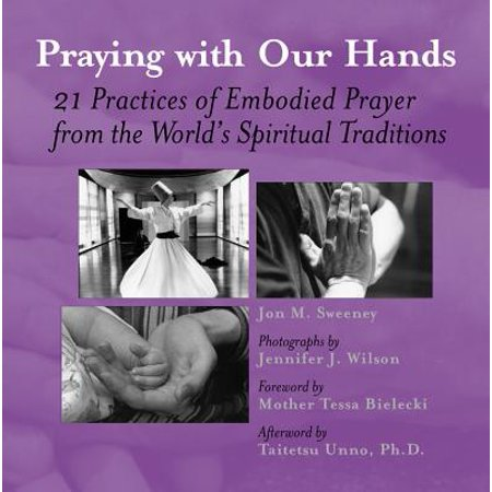 Praying with Our Hands : Twenty-One Practices of Embodied Prayer from the World's Spiritual Traditions - Praying Hands Clipart