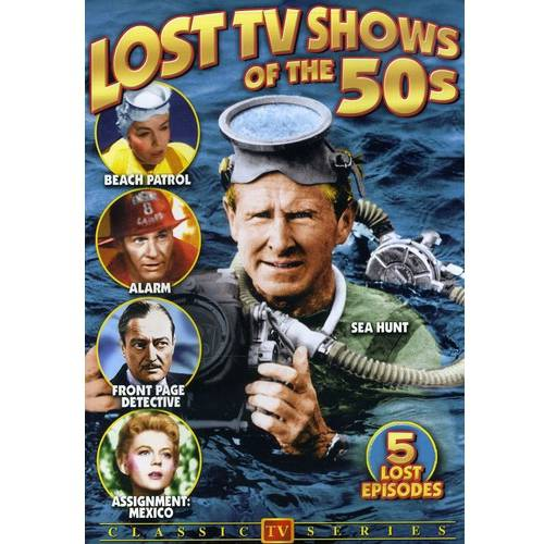 TV Classics - Lost TV Shows Of The 50s Sea Hunt / Beach Patrol / Alarm / Front Page Detective / Assignment Mexico