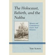 The Holocaust, Rebirth, and the Nakba - eBook