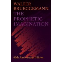 Prophetic Imagination: 40th Anniversary Edition (Paperback)