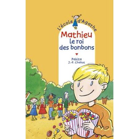 Les Bonbons D'halloween (Mathieu le roi des bonbons -)