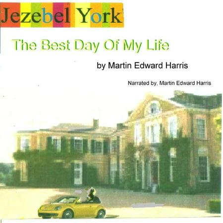 Jezebel York The Best Day Of My Life - Audiobook
