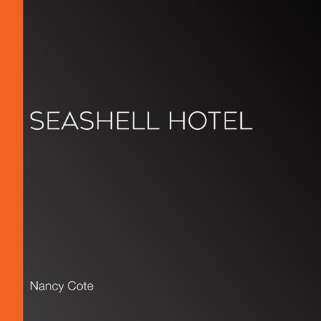 Seashell Hotel - Audiobook (Hotel Reading)