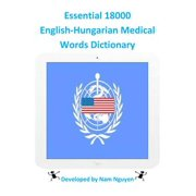 Essential 18000 English-Hungarian Medical Words Dictionary - eBook
