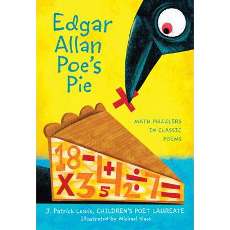Edgar Allan Poe's Pie : Math Puzzlers in Classic Poems - Edgar Allan Poe Halloween Poetry