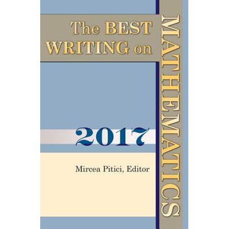The Best Writing on Mathematics 2017