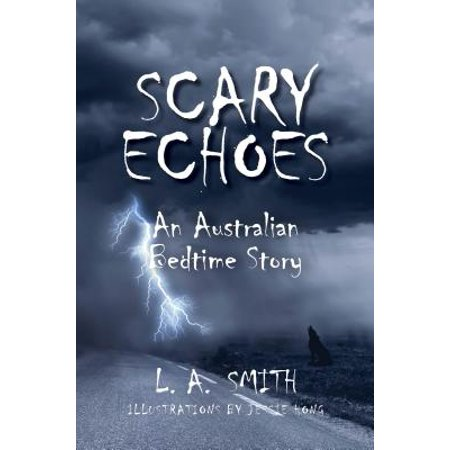 Scary Echoes: - eBook