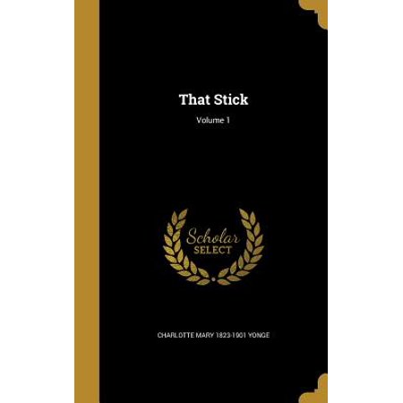 That Stick; Volume 1