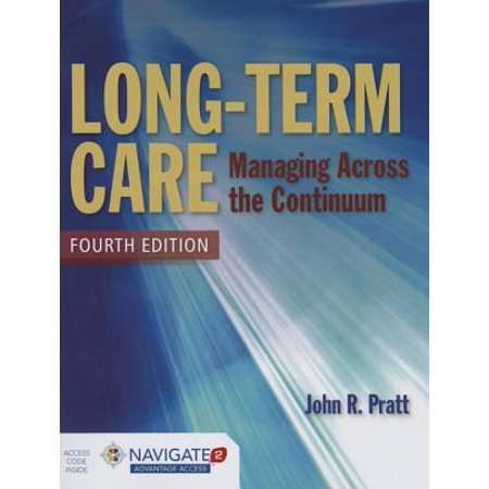 Long Term Care Managing Across The Continuum Walmart