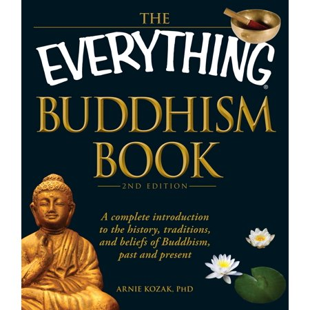 The Everything Buddhism Book : A complete introduction to the history, traditions, and beliefs of Buddhism, past and - History Halloween Traditions