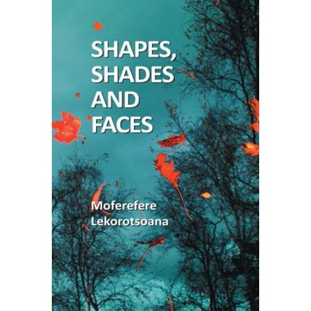 Shapes, Shades and Faces - (The Shape Of The Face)