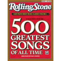 Rolling Stone(r) Easy Piano Sheet Music Classics: Rolling Stone Easy Piano Sheet Music Classics, Volume 1: 39 Selections from the 500 Greatest Songs of All Time (Paperback)