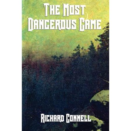 The Most Dangerous Game - Most Dangerous Business Book